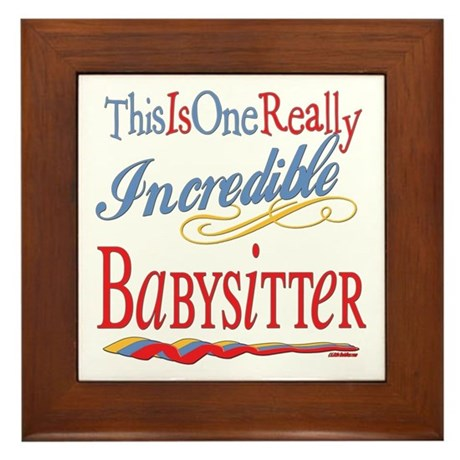 Incredible Babysitter Framed Tile