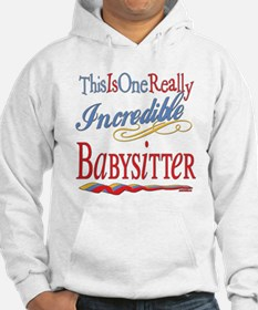 Incredible Babysitter Hoodie