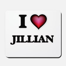 I Love Jillian Mousepad