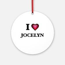 I Love Jocelyn Round Ornament