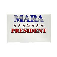 MARA for president Rectangle Magnet