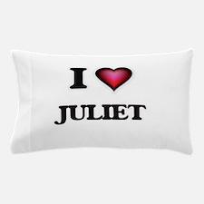 I Love Juliet Pillow Case