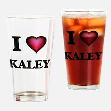 I Love Kaley Drinking Glass