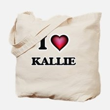 I Love Kallie Tote Bag