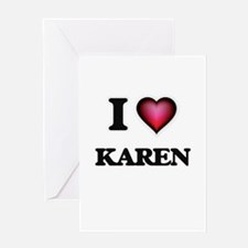 I Love Karen Greeting Cards