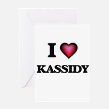 I Love Kassidy Greeting Cards