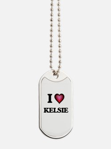 I Love Kelsie Dog Tags
