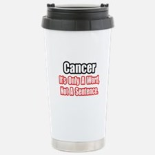 Cute Cancer words Travel Mug