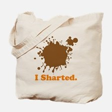 I Sharted Tote Bag