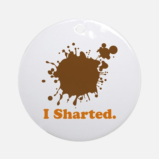 I Sharted Ornament (Round)
