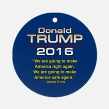 TRUMP SAFE AGAIN Round Ornament
