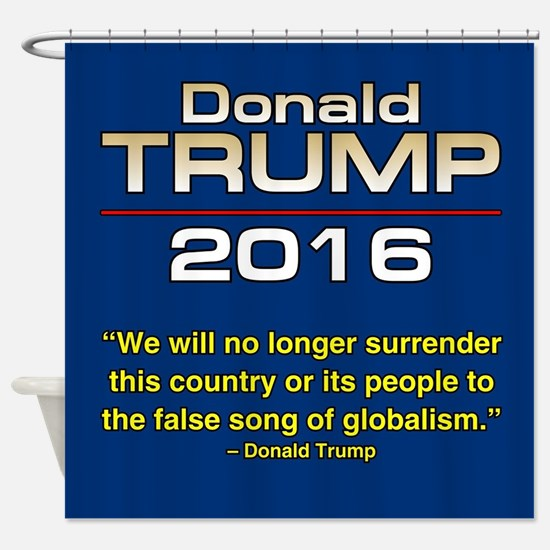 PRES45 GLOBALISM Shower Curtain