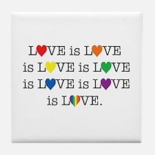 Love is Love Tile Coaster