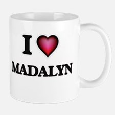 I Love Madalyn Mugs