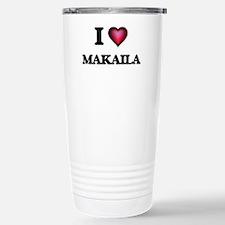 I Love Makaila Stainless Steel Travel Mug