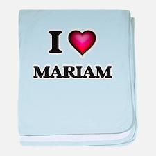I Love Mariam baby blanket