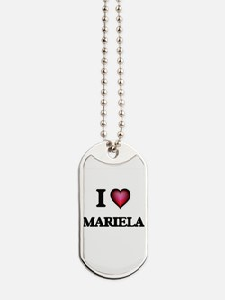 I Love Mariela Dog Tags
