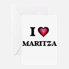 I Love Maritza Greeting Cards