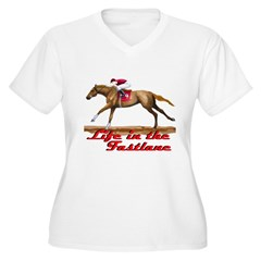 Race Horse, Life in the Fastl T-Shirt