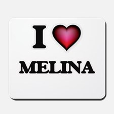I Love Melina Mousepad