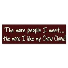 The More People Chow Chow Bumper Bumper Sticker