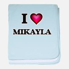 I Love Mikayla baby blanket