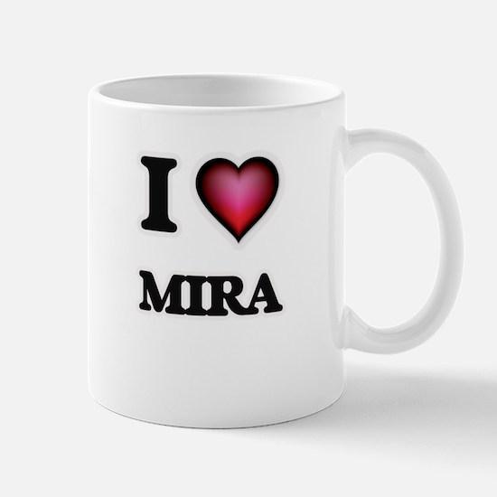I Love Mira Mugs