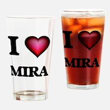 I Love Mira Drinking Glass