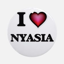 I Love Nyasia Round Ornament