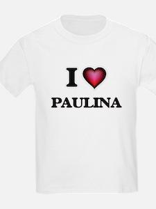 I Love Paulina T-Shirt