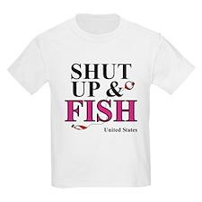Shut Up & Fish T-Shirt