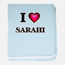 I Love Sarahi baby blanket