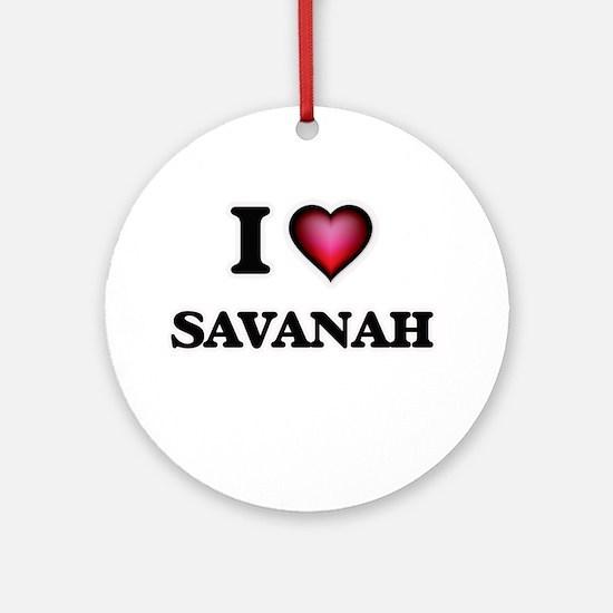 I Love Savanah Round Ornament