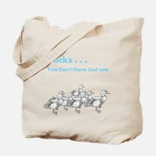 You cant have one duck version two Tote Bag