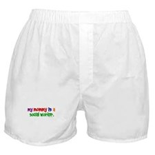 My Mommy Is A Social Worker (PRIMARY) Boxer Shorts