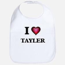 I Love Tayler Bib