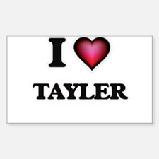 I Love Tayler Decal