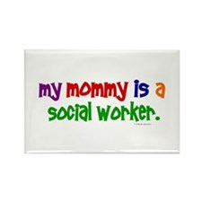 My Mommy Is A Social Worker (PRIMARY) Rectangle Ma