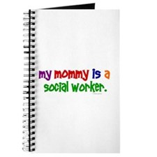 My Mommy Is A Social Worker (PRIMARY) Journal