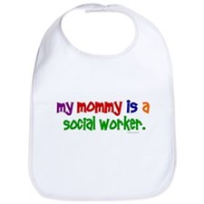 My Mommy Is A Social Worker (PRIMARY) Bib