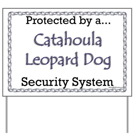 Catahoula Security Yard Sign