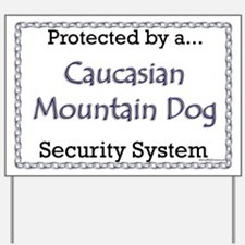 Caucasian Security Yard Sign