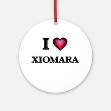 I Love Xiomara Round Ornament