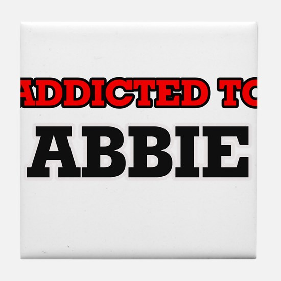 Addicted to Abbie Tile Coaster