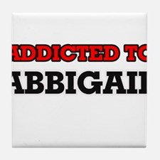 Addicted to Abbigail Tile Coaster