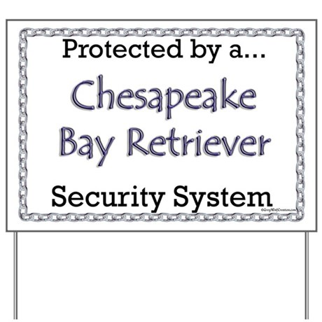 Chessie Security Yard Sign
