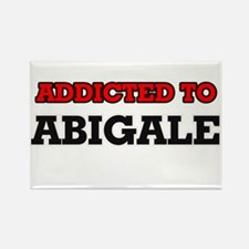 Addicted to Abigale Magnets