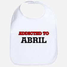 Addicted to Abril Bib