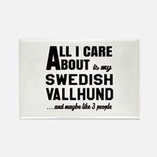 All I care about is my Swedish Va Rectangle Magnet