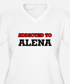 Addicted to Alena Plus Size T-Shirt